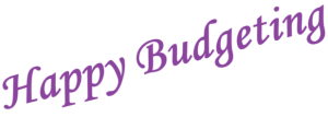 Purple text that reads Happy Budgeting