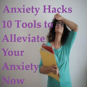 Woman in glasses and holding a stack of folders is looking up with the back of her left hand resting on her forehead. Around her, purple text reads Anxiety Hacks 10 Tools to Alleviate Anxiety NOW