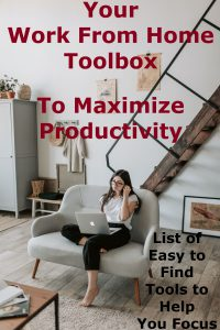 Woman sits on gray love seat in black crops and a white t-shirt. Long straight brown hair is worn down and they are wearing glasses looking at the screen of a silver laptop open on their lap. Red and black text reads Your Work From Home Toolbox To Maximize Productivity