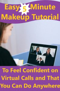 Profile of face looking at a laptop screen with three women in business attire on a video call looking back at face looking at laptop screen. Easy 5 Minute Makeup Tutorial To Feel Confident On Virtual Calls and That You Can Do Anywhere