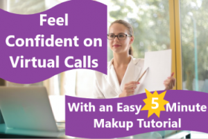 Girl with hair in ponytail and glasses on is sitting in front of laptop holding up a piece of paper, and pointing to the paper with a pencil. Text reads Feel Confident On Video Calls With An Easy 5 Minute Makeup Tutorial