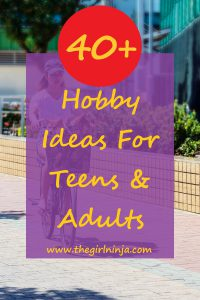 girl with hair down in blue baseball cap, white t-shirt, blue jean shorts, and sandals riding a bicycle with a basket on handle bars holding two small dogs. Yellow text reads 40+ Hobby Ideas For Teens & Adults