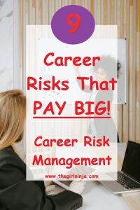 girl in business jacket sitting at long table holding a tablet looking away from you, looking at a female standing at end of table against a white board, smiling back at you and holding a marker ready to write. Red text reads 9 career risks that PAY BIG! Career risk management at www.thegirlninja.com