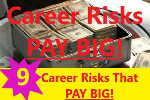 Silver, metal case open with stacked 100 dollar bills. Red text reads career risks PAY BIG! 9 Career risks that pay big