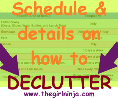 two column table listing schedule to declutter. Orange and maroon text over table reads Schedule & details on how to DECLUTTER. Purple text and bottom center reads www.thegirlninja.com